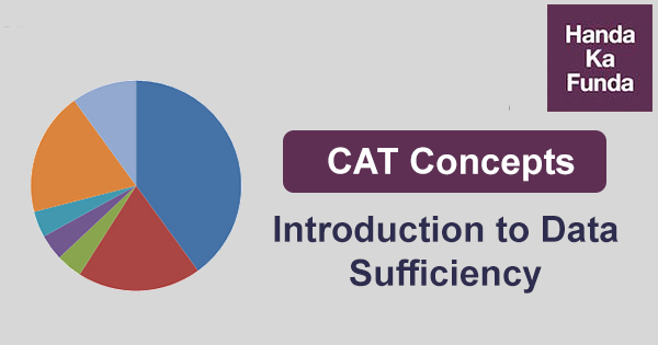 CAT Concepts – Introduction to Data Sufficiency