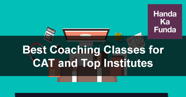 Best Coaching Classes for CAT and Top Institutes