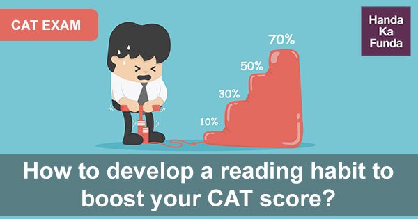 How to develop a reading habit to boost your CAT score