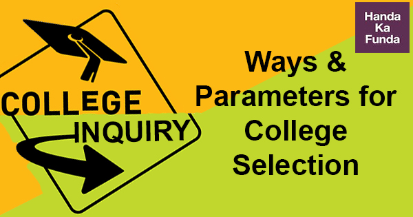 Ways and Parameters for College Inquiry and Selection