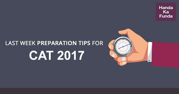 CAT Preparation Tips for Last Week