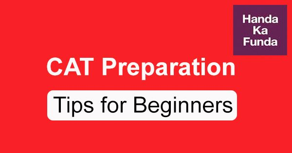 CAT Preparation Tips for Beginners