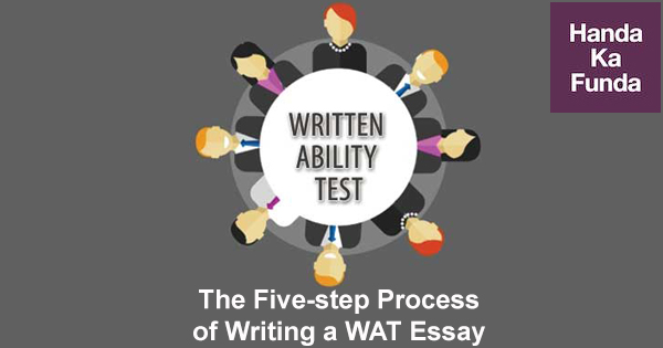 The Five-step Process of Writing a WAT Essay