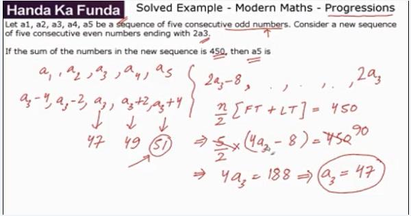 CAT 2017 - Afternoon slot - Quantitative Aptitude - Modern Maths - Progressions - Let a1, a2, a3, a4, a5