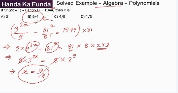 CAT 2017 - Forenoon slot - Quantitative Aptitude - Algebra - Polynomials - If 9^(2x – 1) – 81^(x-1) = 1944