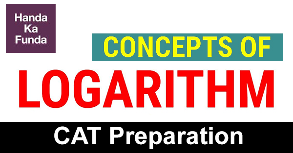 Logarithm Concepts Questions and Answers for CAT Exam Quant Preparation