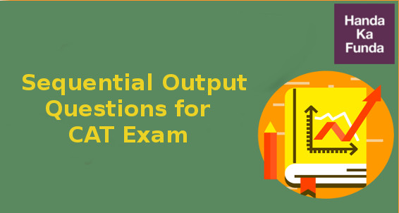 Sequential output questions for CAT