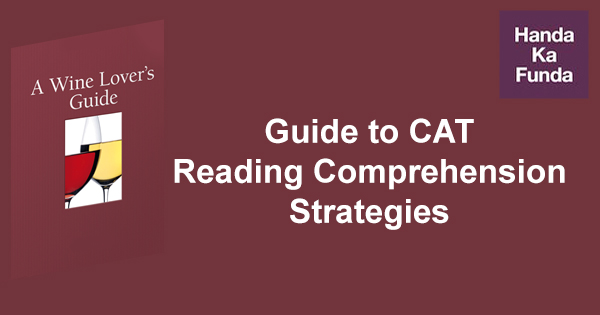 A Wine-lovers Guide to CAT Reading Comprehension Strategies
