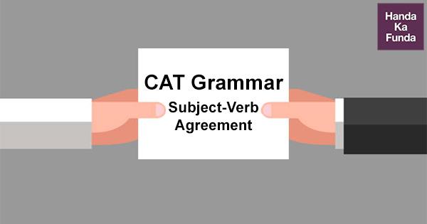 CAT Grammar Subject-Verb Agreement