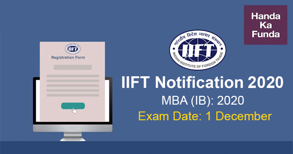 IIFT Exam 2020 Notification