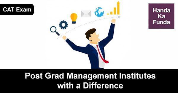 Post Grad Management Institutes with a Difference