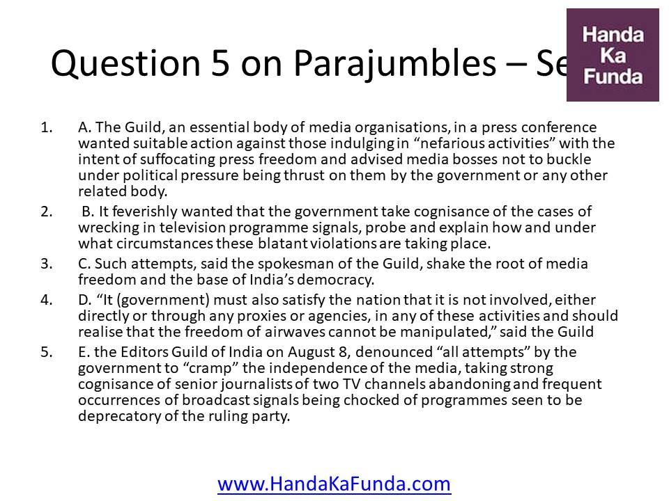 Question 5 A. The Guild, an essential body of media organisations, in a press conference wanted suitable action against those indulging in