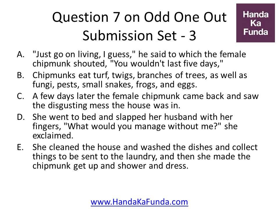 """A. """"Just go on living, I guess,"""" he said to which the female chipmunk shouted, """"You wouldn"""