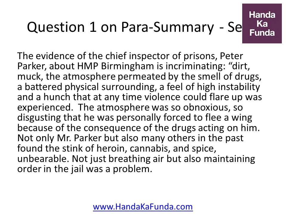 1. The evidence of the chief inspector of prisons, Peter Parker, about HMP Birmingham is incriminating: