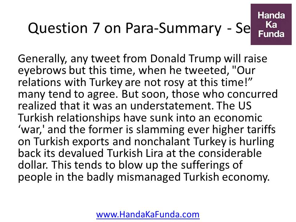 "7. Generally, any tweet from Donald Trump will raise eyebrows but this time, when he tweeted, ""Our relations with Turkey are not rosy at this time!"