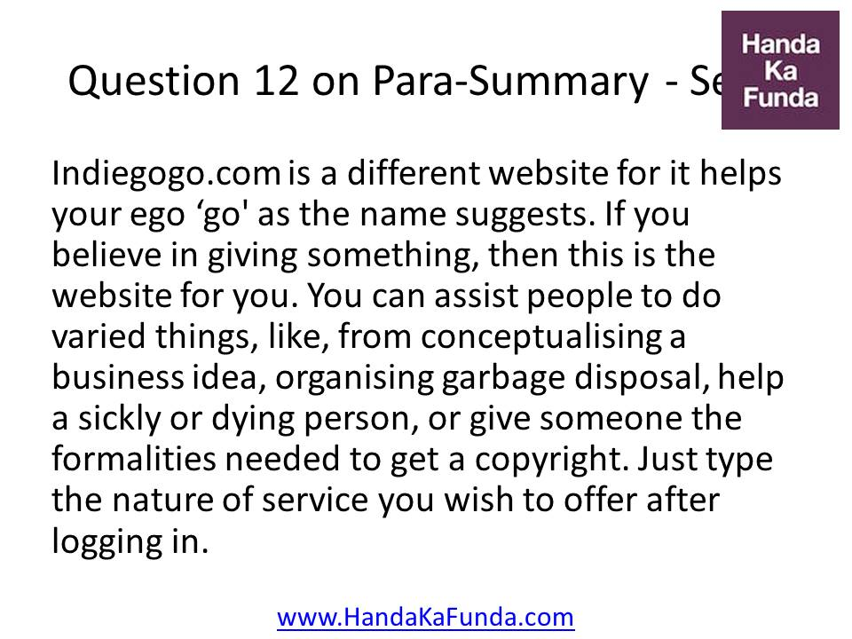 12. Indiegogo.com is a different website for it helps your ego