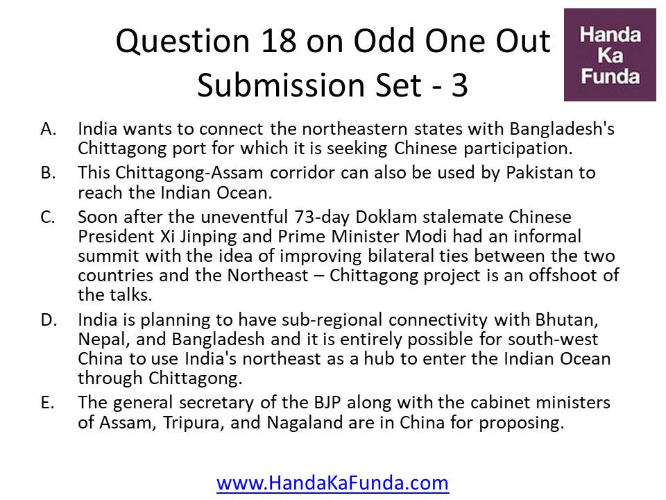 18. A. India wants to connect the northeastern states with Bangladesh