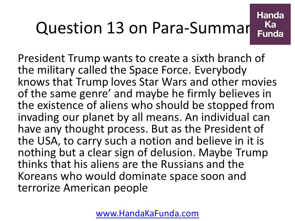 Question 13: President Trump wants to create a sixth branch of the military called the Space Force. Everybody knows that Trump loves Star Wars and other movies of the same genre