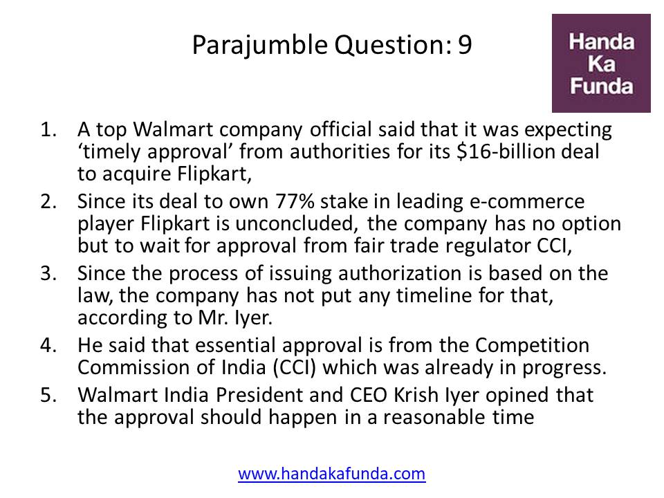 Parajumble Question: 9 A top Walmart company official said that it was expecting