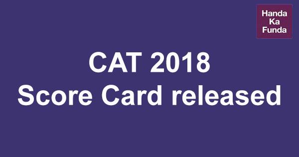 CAT 2018 Score Card released