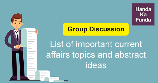 Group Discussion - List of important current affairs topics