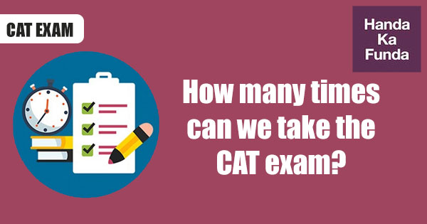How-many-times-can-we-take-the-CAT-exam