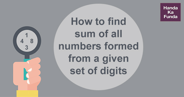 How to find sum of all numbers formed from a given set of digits