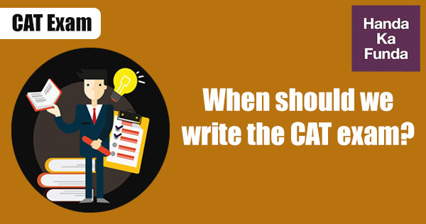 When-should-we-write-the-CAT-exam