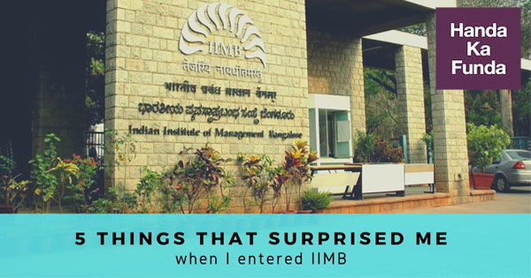 5-Things-that-surprised-me-when-I-entered-IIM-Bangalore