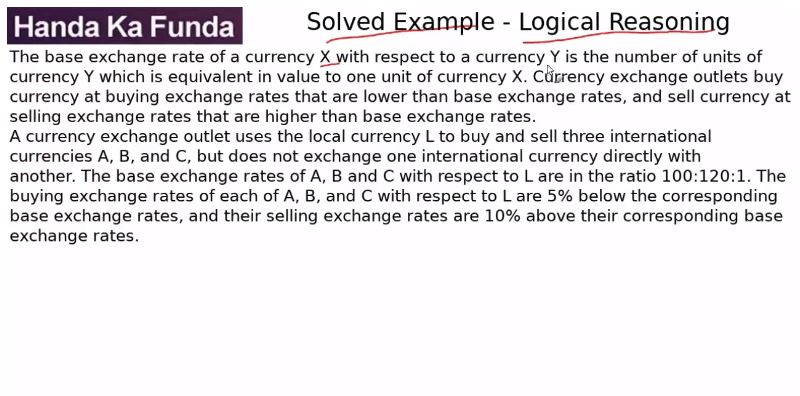Logical Reasoning – Set – The base exchange rate of a currency