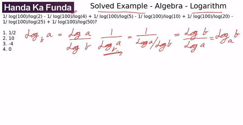 Quantitative Aptitude – Algebra - Logarithms – 1/log(base2)100 -1/log(base4)100 +1/log(base5)100
