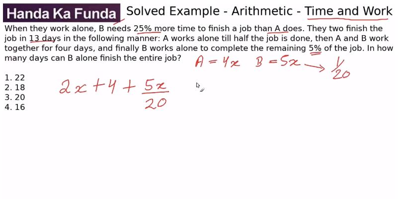 Quantitative Aptitude – Arithmetic - Time and Work – When they work alone, B needs 25%