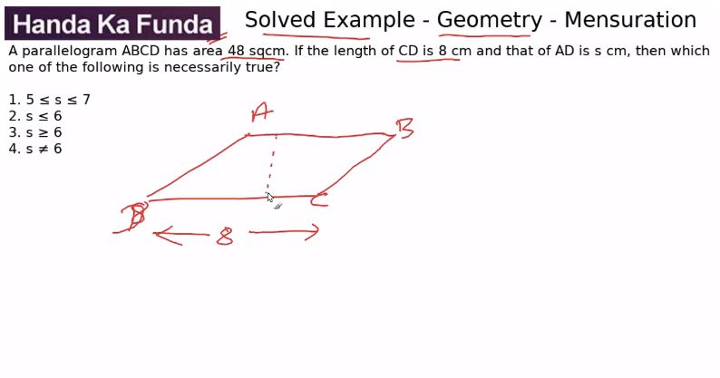 Quantitative Aptitude – Geometry - Polygons – A parallelogram ABCD has area 48 sqcm