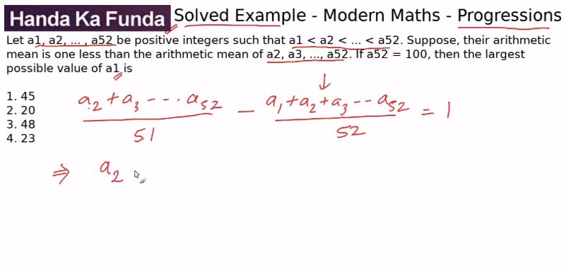 Quantitative Aptitude – Modern Maths - Progressions – Let a(base1), a(base2)