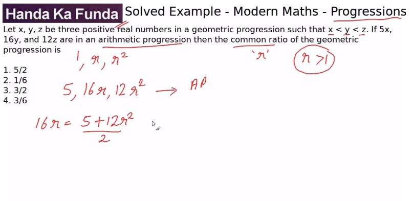Quantitative Aptitude – Modern Maths - Progressions – Let x, y, z be three positive real