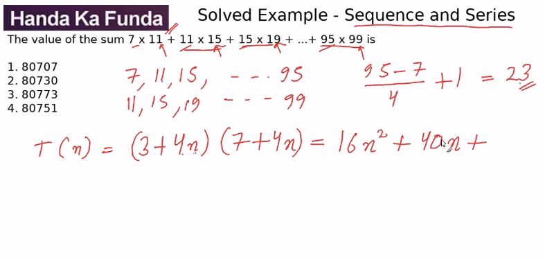 Quantitative Aptitude – Modern Maths - Sequence and Series – The value of the sum 7 x 11