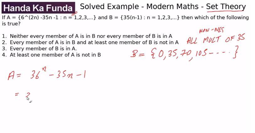 Quantitative Aptitude – Modern Maths - Set Theory – If A = {6^2n -35n -1: n = 1,2,3,...}