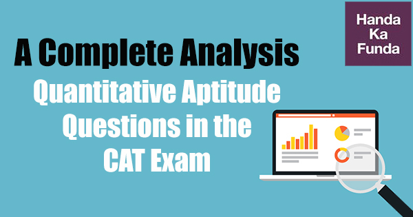 Quantitative Aptitude Questions in the CAT Exam