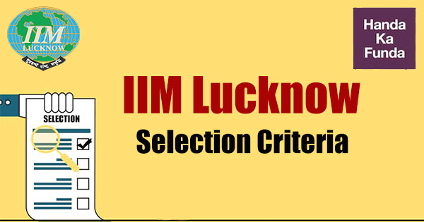 IIM-Lucknow-Selection-Criteria