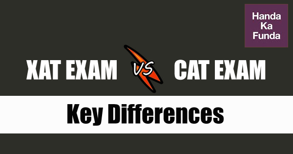 What are the key differences between the CAT and XAT exam