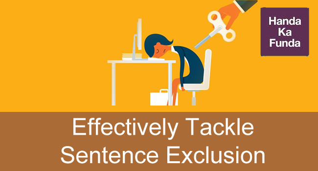 How to Effectively Tackle Sentence Exclusion