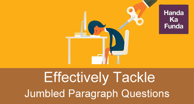 How to Effectively Tackle Jumbled Paragraph Questions