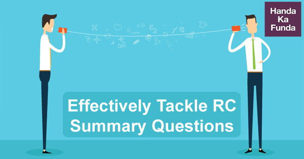 Effectively Tackle Reading Comprehension Summary Questions